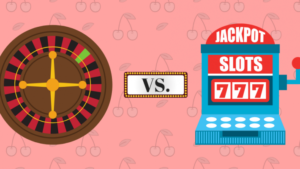 Reasons to Prefer Online Slots over Roulette